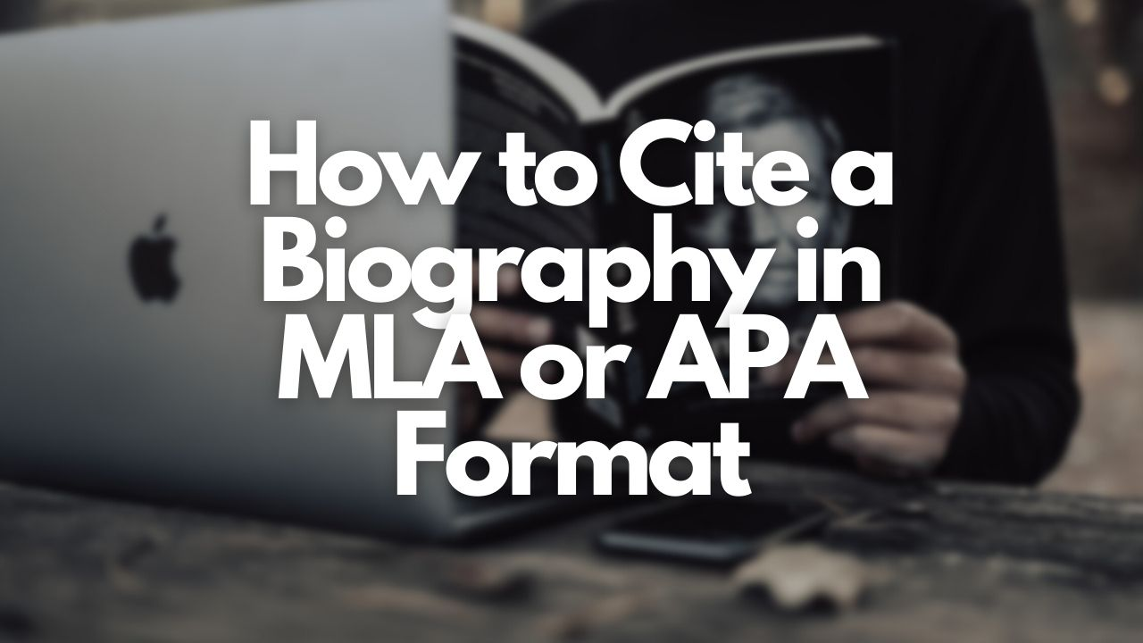 Featured image of Cite My Title's AI_How to Cite a Biography in MLA or APA Format article