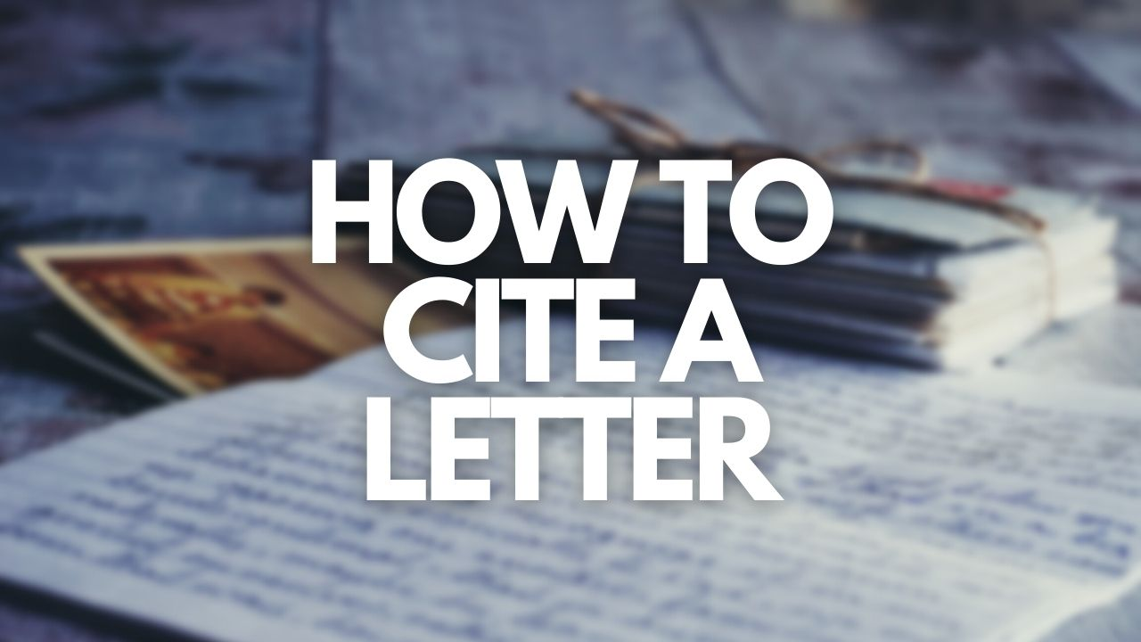 Featured image of Cite My Title's How to Cite A Letter blog