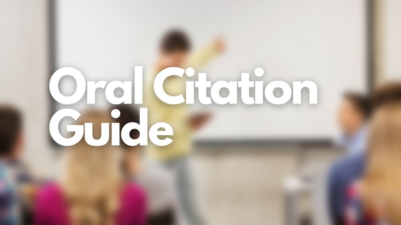 Featured image of Cite My Title's Oral Citation Guide blog